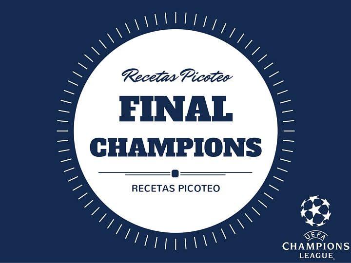 Recetas de picoteo para la final de la Champions League