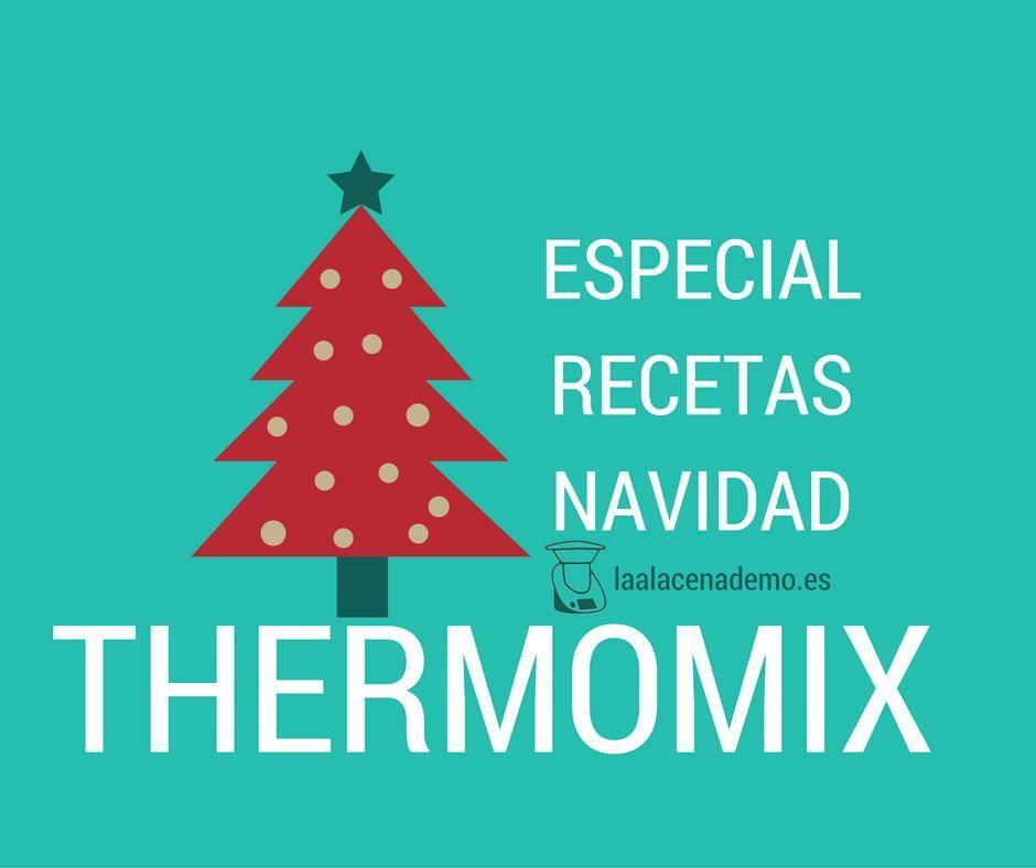 Recetas navidad thermomix la alacena de mo - Postre especial navidad ...