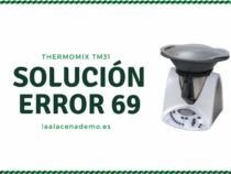 Cómo arreglar Error 69 Thermomix TM31