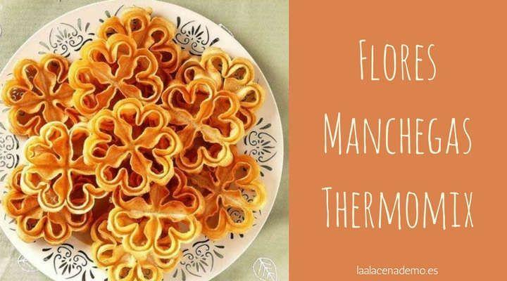 Flores Manchegas con Thermomix