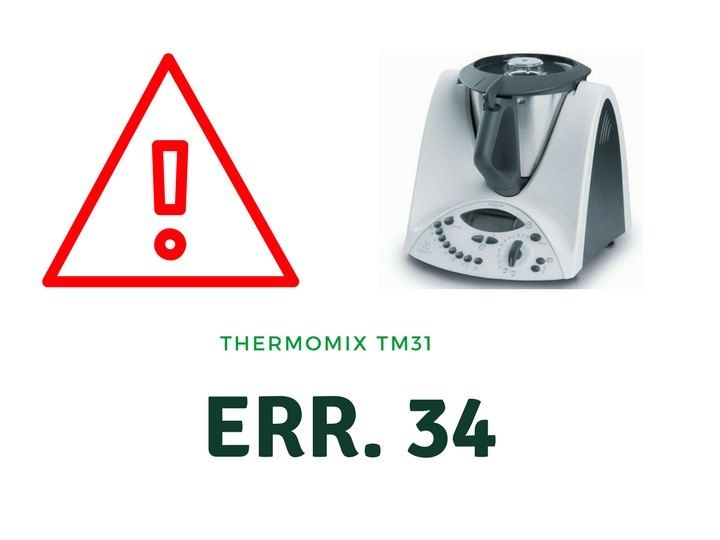 Error 34 en Thermomix TM31