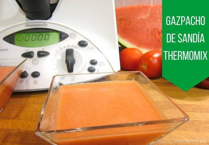 Gazpacho de Sandía con Thermomix
