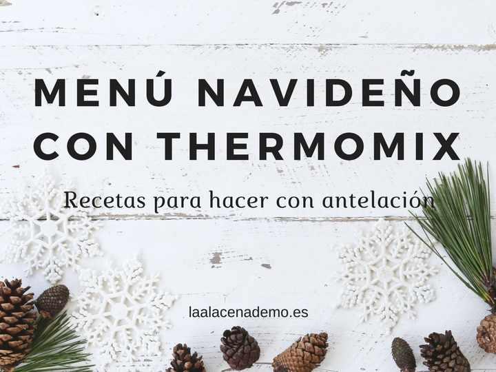 Menú de navidad con antelación con Thermomix